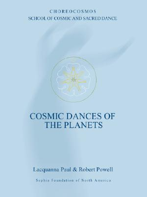 Cosmic Dances of the Planets  by  Lacquanna Paul