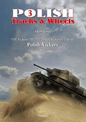 Polish Vickers PT. 2: 7to, Vickers-7tp, 7tp Forced, Vickers 4-Ton at Adam Jo?ca