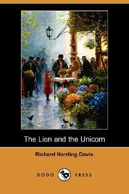 Lion And The Unicorn Richard Harding Davis