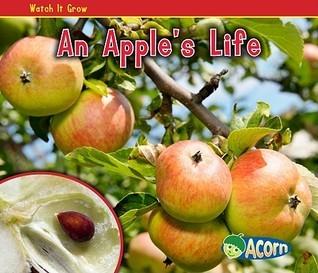 An Apples Life  by  Nancy Dickmann