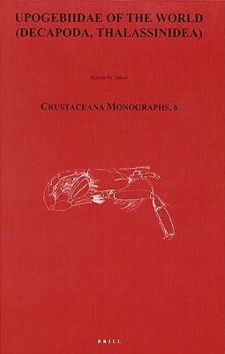 Upogebiidae of the World  by  Katsushi Sakai