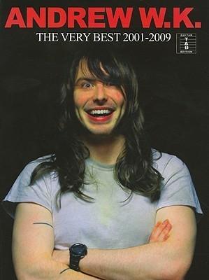 Andrew W.K.: The Very Best 2001-2009  by  Andrew W. K.