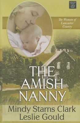 The Amish Nanny Mindy Starns Clark