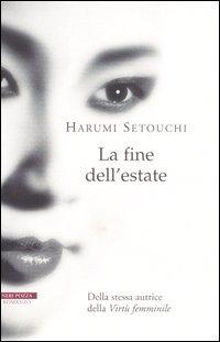 La fine dellestate  by  Harumi Setouchi