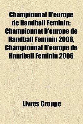 Championnat DEurope De Handball F Minin  by  Livres Groupe