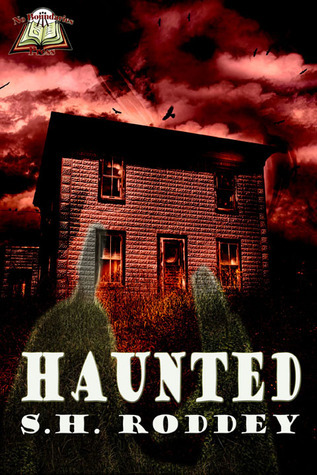 Haunted S.H. Roddey