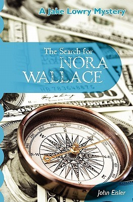 The Search for Nora Wallace  by  John Eisler