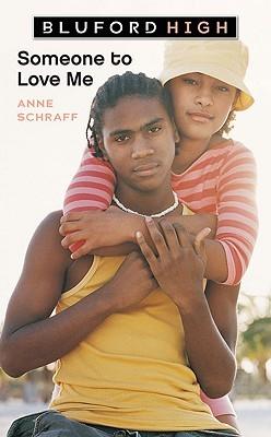 Someone to Love Me  by  Anne Schraff