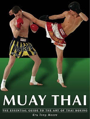 Muay Thai  by  Tony Moore