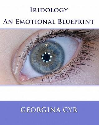 Iridology - An Emotional Blueprint Georgina Cyr