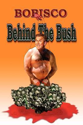 Behind the Bush  by  Bobisco