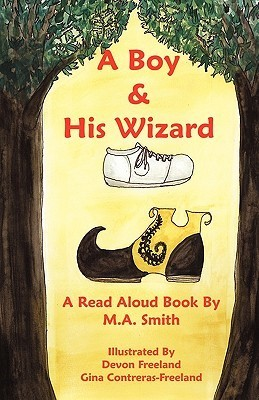 A Boy And His Wizard  by  Devon Freeland