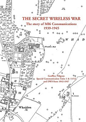 The Secret Wireless War  by  Geoffrey Pidgeon