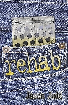 Rehab  by  Jason Judd