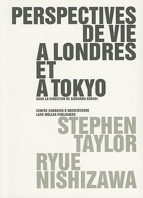 Perspectives de Vie A Londres Et A Tokyo  by  Stephen Taylor