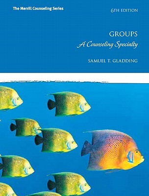 Counseling As An Art: The Creative Arts In Counseling Samuel T. Gladding