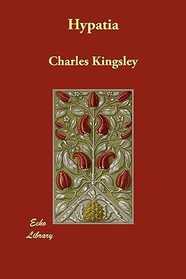 Hypatia Charles Kingsley