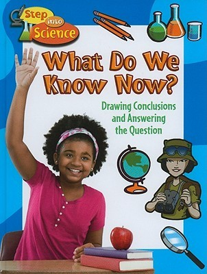 What Do We Know Now?: Drawing Conclusions and Answering the Question Robin Johnson