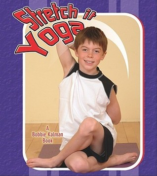Stretch It Yoga  by  Kyla Wilson