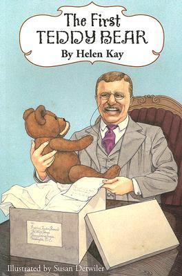 The First Teddy Bear Helen Kay