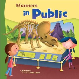 Manners in Public (Way to Be) Carrie Finn