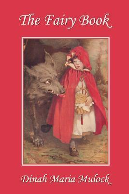 The Fairy Book  by  Dinah Maria Mulock Craik