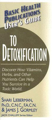 Users Guide To Detoxification  by  Shari Lieberman