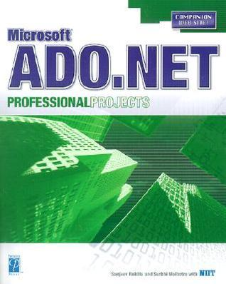 ADO.NET Professional Projects Sanjeev Rohilla