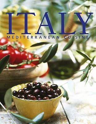 Italy: Mediterranean Cuisine  by  Konemann