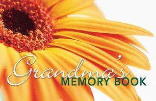 Grandmas Memory Book  by  Ancestry Publishing