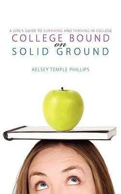 College Bound on Solid Ground Kelsey Phillips