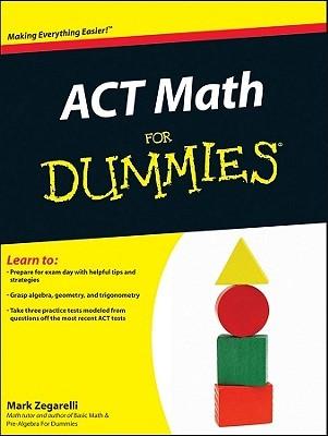 ACT Math For Dummies Mark Zegarelli