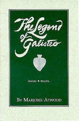 The Legend of Galisteo  by  Marjorie Atwood