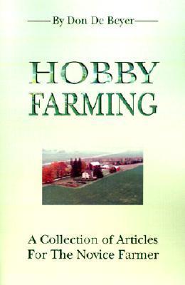 Hobby Farming Don De Beyer