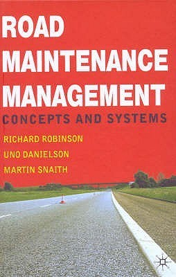 Road Maintenance Management: Concepts And Systems  by  Richard Robinson