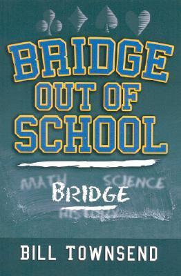 Bridge Out of School Bill Townsend