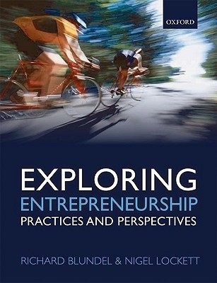 Exploring Entrepreneurship Richard Blundel