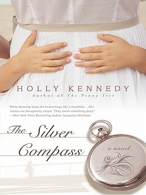 The Silver Compass Holly Kennedy