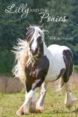Lilly and the Ponies  by  Kari Harless