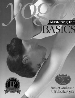 Yoga: Mastering the Basics Sandra Anderson