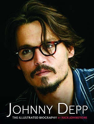 Johnny Depp   The Illustrated Biography Nick Johnstone