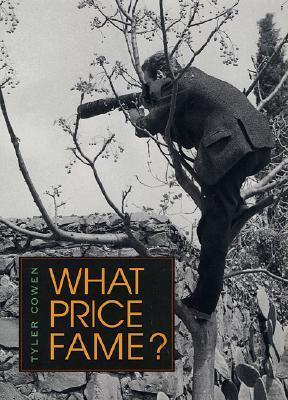 What Price Fame? Tyler Cowen