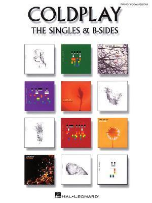 Coldplay: The Singles and B-Sides Coldplay