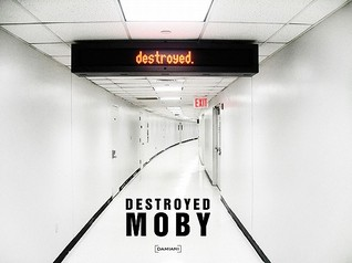 Moby: Destroyed [With CD (Audio)] Moby