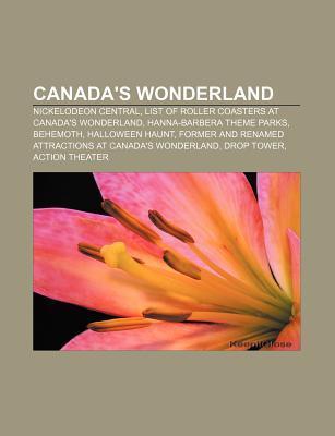 Canadas Wonderland: Nickelodeon Central, List of Roller Coasters at Canadas Wonderland, Hanna-Barbera Theme Parks, Behemoth, Halloween Ha Books LLC