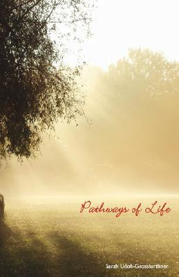 Pathways of Life Sara Udoh