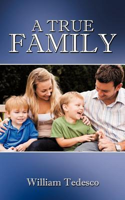 A True Family William Tedesco