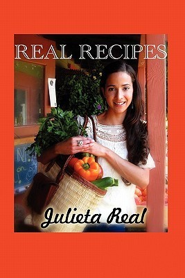 Real Recipes  by  Julieta Real