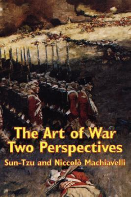 The Art of War: Two Perspectives  by  Sun Tzu