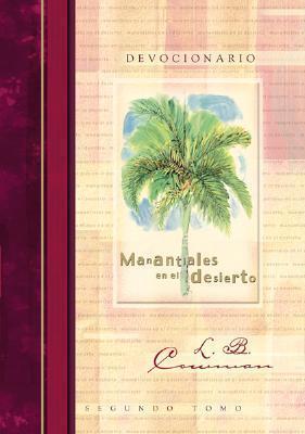 Manantiales En El Desierto II Ed. Regalo: Streams in the Desert II Gift Edition  by  Lettie B. Cowman